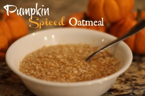 Recipe: Pumpkin Spiced Oatmeal