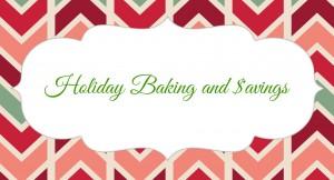 Holiday Baking and Savings #Moms4JNJConsumer #ad