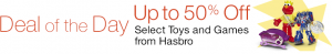 Save upto 50% off Hasbro Toys (Today Only)