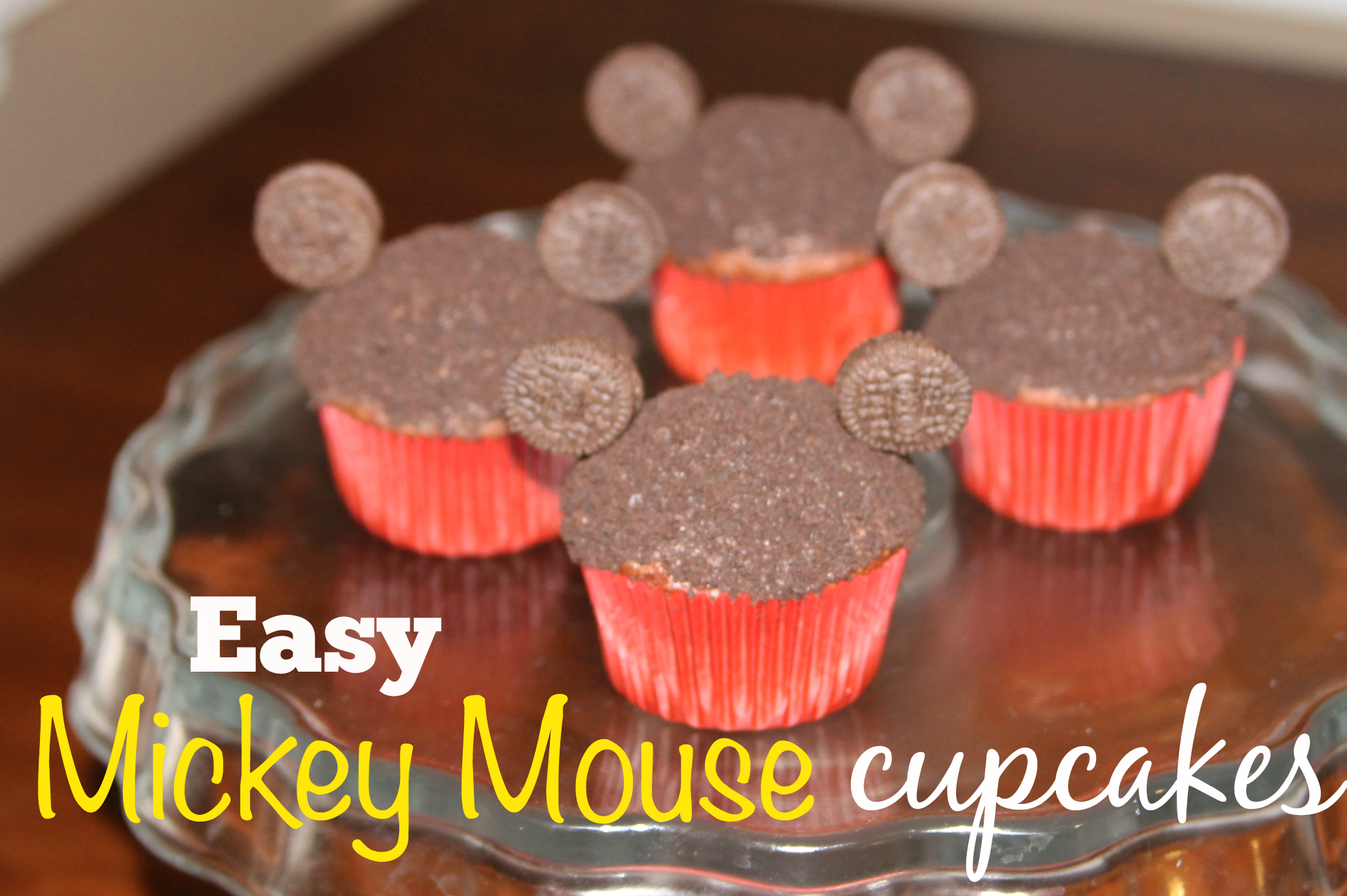 Easy Mickey Mouse Cupcakes My Crazy Savings