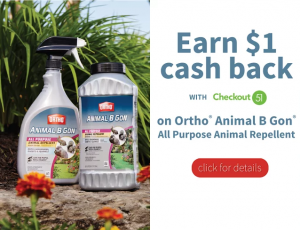 Earn $1 on Ortho® Animal B Gon® Animal Repellent w/Checkout51