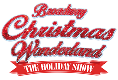BROADWAY CHRISTMAS WONDERLAND is coming to Musical Hall in Dallas