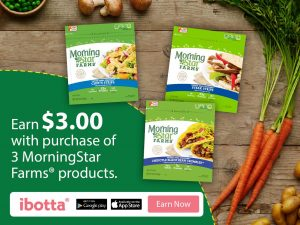 Ibotta: Earn $3 when you buy any 3 MorningStar Farms® products at Walmart