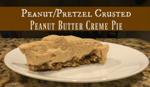 Peanut/Pretzel crusted Peanut Butter Creme Pie Recipe