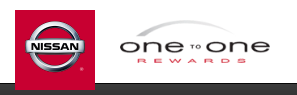 Sign up for One to One Rewards with Reedman-Toll Nissan